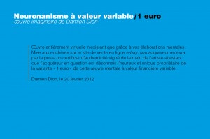Neuronanisme à valeur variable